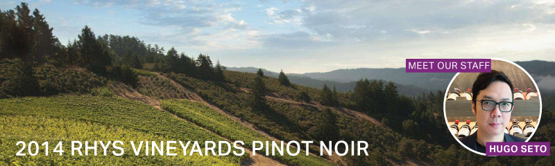 Fine Wine Friday: 2014 Rhys Vineyards Pinot Noir