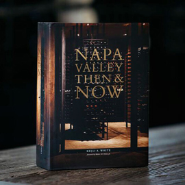 Kelli White - Book - Napa Valley Then & Now