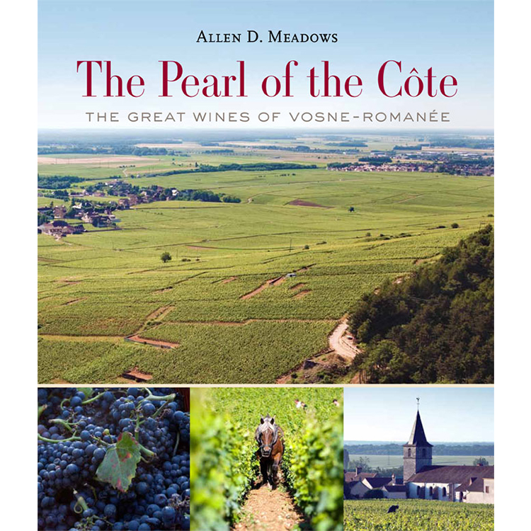 The Pearl of the Cote - The Great Wines of Vosne-Romanee