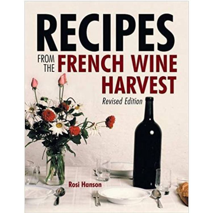 Rosi Hanson - Book - Recipes from Wine Harvest