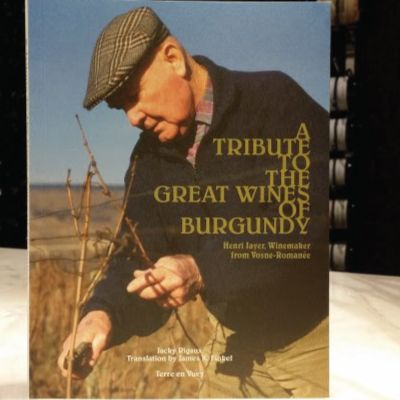Henri Jayer - Book - A Tribute to the Great Wines of Burgundy